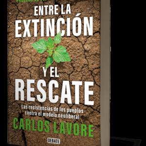 Comunidades dispersas resisten a extractivismo voraz: Carlos Lavore